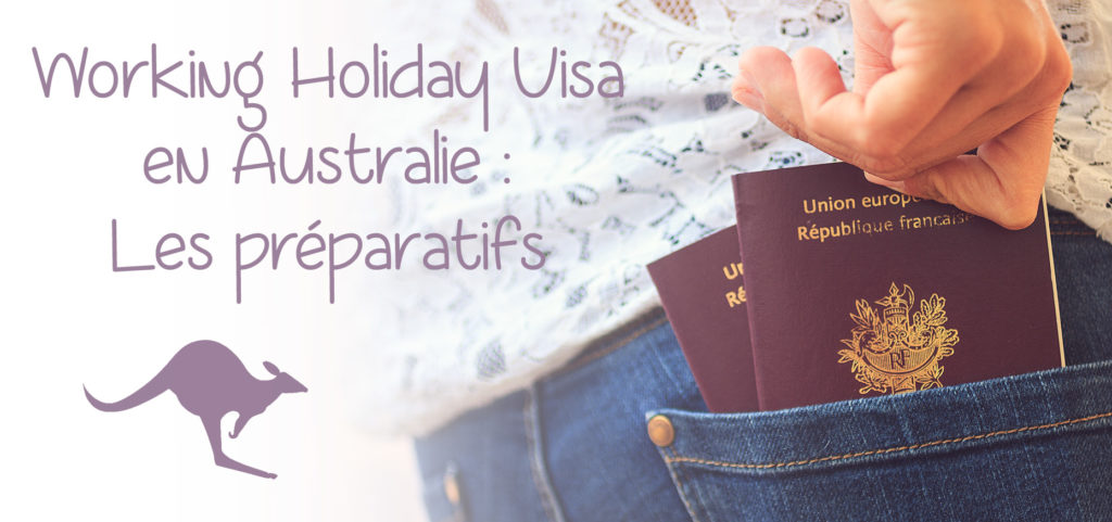 working holiday visa australie démarches