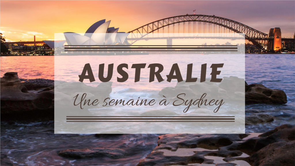 une semaine a Sydney