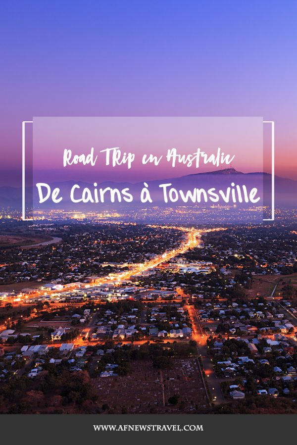 Road trip de Cairns à Townsville